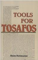 Cover of: Tools for Tosafos | Haim Perlmutter