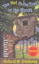 Cover of: The hut in the tree in the woods