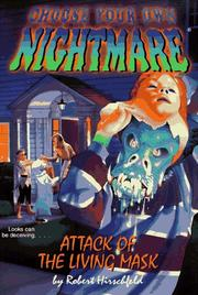 Cover of: Attack of the Living Mask (Choose Your Own Adventure(R))