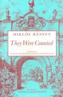 Cover of: They were counted | BaМЃnffy, MikloМЃs