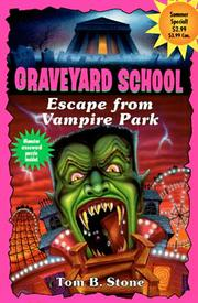 Cover of: Escape from Vampire Park | Tom B. Stone