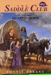 Cover of: Quarter Horse | Bonnie Bryant