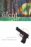 Cover of: Silent stones