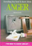 Everything You Need to Know about Anger by Renora Licata