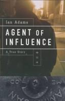 Cover of: Agent of influence