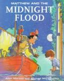Cover of: Matthew and the midnight flood