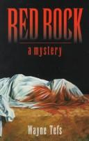 Red Rock by Wayne Tefs
