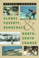 Cover of: Global poverty, democracy and north-south change