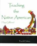 Teaching the Native American by Hap Gilliland