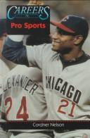 Cover of: Careers in pro sports | Cordner Nelson