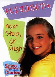 Cover of: Elizabeth: Next Stop, Jr. High (Sweet Valley Twins)