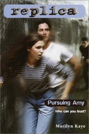 Cover of: Pursuing Amy (Replica 2) | Marilyn Kaye