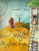 Cover of: The magic moustache