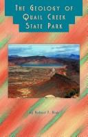 Cover of: The geology of Quail Creek State Park