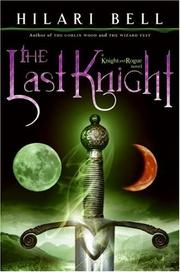 Cover of: The Last Knight (Knight and Rogue)