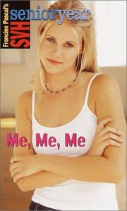 Me, Me, Me by Francine Pascal