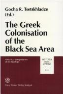 The Greek Colonisation of the Black Sea Area