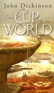 Cover of: The Cup of the World | John Dickinson