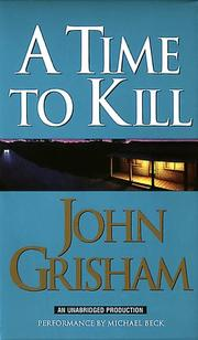 Cover of: A Time to Kill (John Grishham)