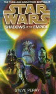 Cover of: Shadows of the Empire