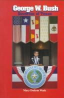 Cover of: George W. Bush: governor of Texas