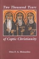 Cover of: Two thousand years of Coptic Christianity