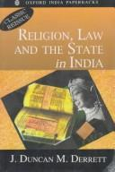Cover of: Religion, law and the state in India