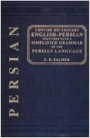 Cover of: A concise dictionary, English-Persian: together with a simplified grammar of the Persian language