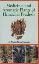Cover of: Medicinal and aromatic plants of Himachal Pradesh