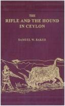 Cover of: The rifle and the hound in Ceylon