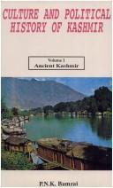 Cover of: Culture and political history of Kashmir