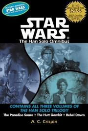 Cover of: Star Wars: The Han Solo Omnibus: The Paradise Snare, The Hutt Gambit, Rebel Dawn
