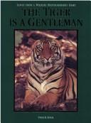 Cover of: The tiger is a gentleman