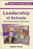 Cover of: Leadership of schools