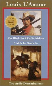 The Black Rock Coffin Makers; A Mule for Santa Fe
