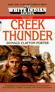 Cover of: CREEK THUNDER (White Indian, No 27) | Donald C. Porter
