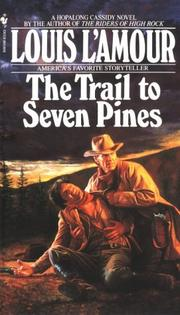 Cover of: Hopalong Cassidy and the trail to Seven Pines: a Hopalong Cassidy novel