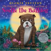 Cover of: The magically mysterious adventures of Noelle the bulldog | Gloria Estefan