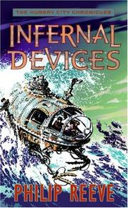 Cover of: Infernal Devices (The Hungry City Chronicles)
