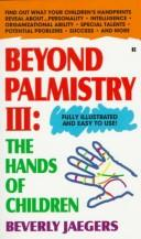Cover of: Beyond palmistry III | Beverly Jaegers