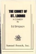 Cover of: The comet of St. Loomis: a comedy
