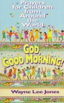 Cover of: God, good morning!