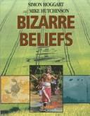 Cover of: Bizarre beliefs