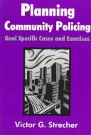Cover of: Planning community policing