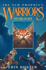 Cover of: Starlight (Warriors: The New Prophecy, Book 4)