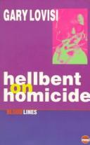 Cover of: Hellbent on homicide