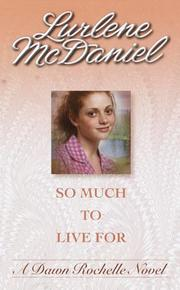Cover of: So Much to Live For (Companion To: Six Months to Live)