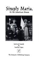 Cover of: Simply Maria, or, The American dream