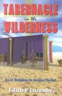 Cover of: Tabernacle in the wilderness