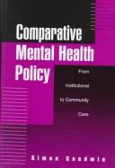 Cover of: Comparative mental health policy